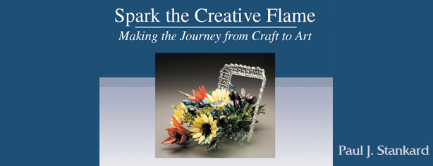 Spark the Creative Flame, Paul Stankard